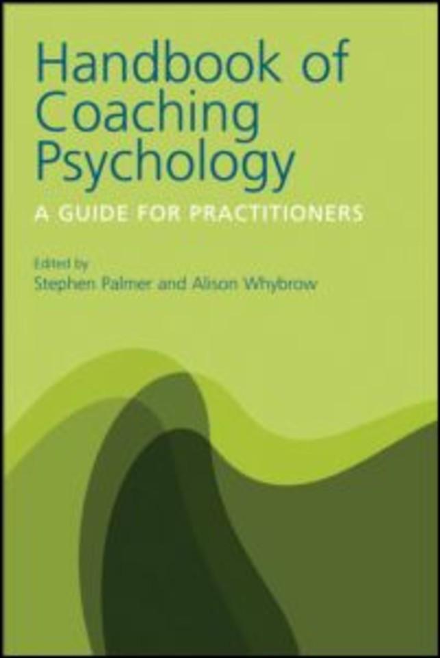 Handbook of Coaching Psychology