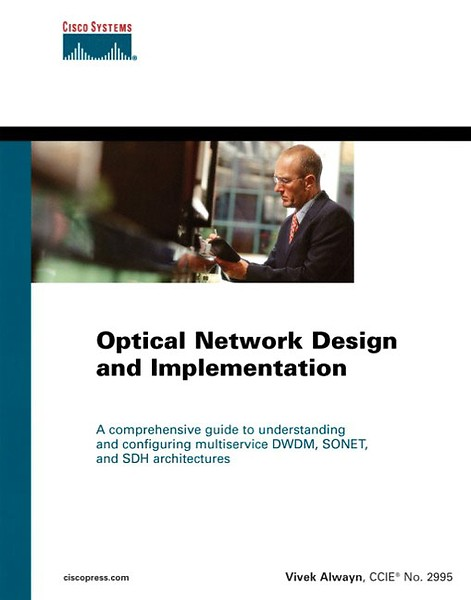 Optical Network Design and Implementation (Engels)