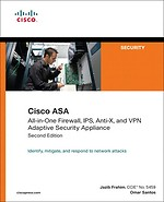 Cisco ASA: All-in-One Firewall, IPS, Anti-X, and VPN Adaptive Security Appliance 2nd Edition
