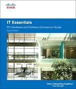IT Essentials: PC Hardware and Software Companion Guide (4e druk 2011)