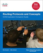 Routing Protocols and Concepts: CCNA Exploration Companion Guide 2nd edition