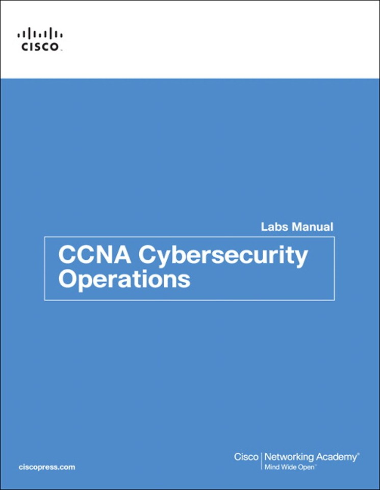 CCNA Cybersecurity Operations - Lab Manual