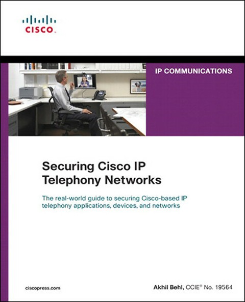 Securing Cisco IP Telephony Networks (Engels)