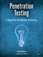 Penetration Testing – A Hands–On Introduction to Hacking