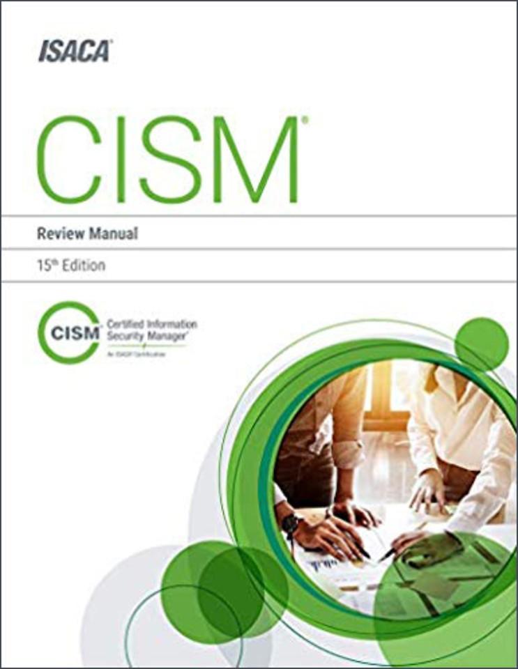 CISM Review Manual (CM15ED)