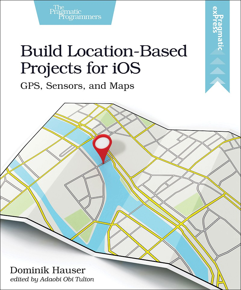 Build Location–Based Projects for iOS