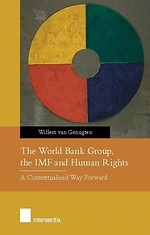 The World Bank Group, the IMF and Human Rights