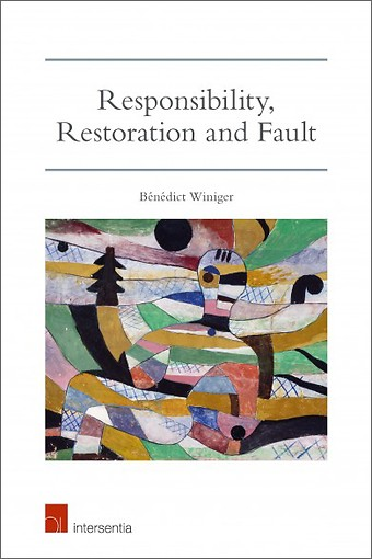 Responsibility, Restoration and Fault
