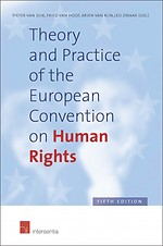 Theory and Practice of the European Convention on Human Rights