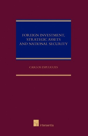 Foreign Investment, Strategic Asset and National Security