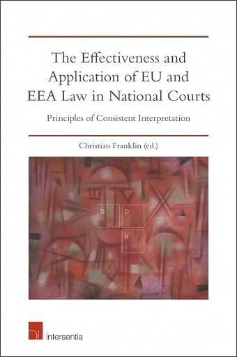 Effectiveness and Application of EU and EEA Law in National Courts