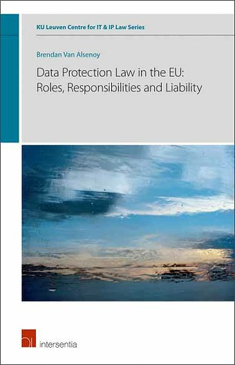 Data Protection Law EU Roles Responsibility and Liability