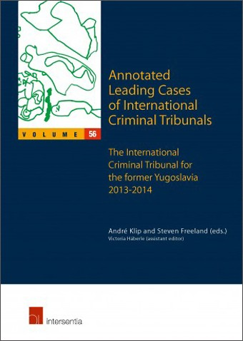 Annotated Leading Cases of International Criminal Tribunals - Volume 56
