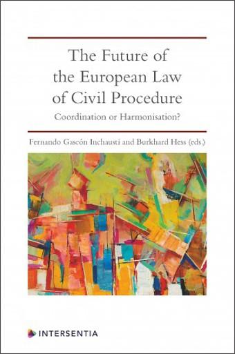The Future of the European Law of Civil Procedure