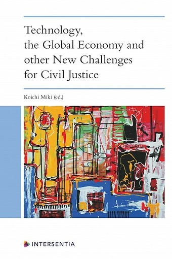 Technology, the Global Economy and Other New Challenges for Civil Justice