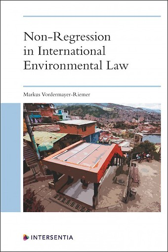 Non-Regression in International Environmental Law