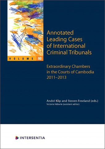 Annotated Leading Cases of International Criminal Tribunals - Volume 60