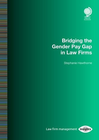 Bridging the Gender Pay Gap in Law Firms