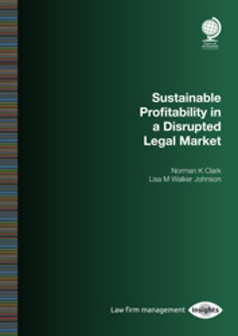 Sustainable Profitability in a Disrupted Legal Market