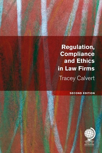 Regulation, Compliance and Ethics in Law Firms