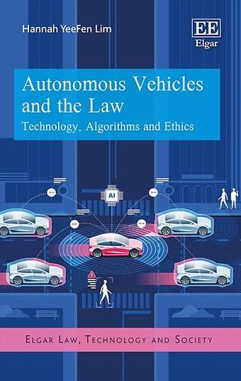 Autonomous Vehicles and the Law