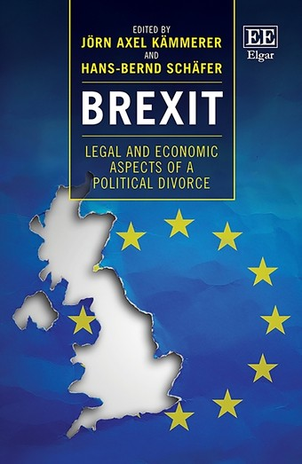 Brexit – Legal and Economic Aspects of a Political Divorce