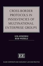 Cross–Border Protocols in Insolvencies of Multinational Enterprise Groups