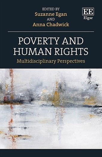 Poverty and Human Rights – Multidisciplinary Perspectives
