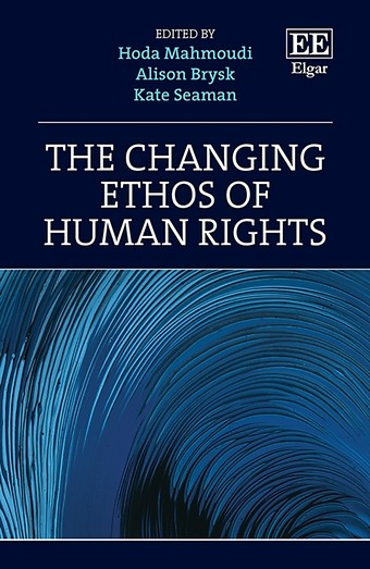 The Changing Ethos of Human Rights