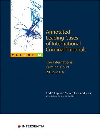 Annotated Leading Cases of International Criminal Tribunals - volume 61