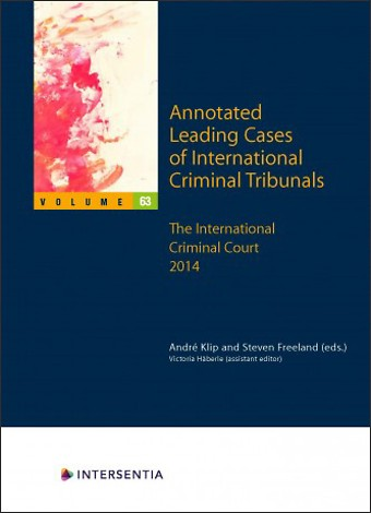 Annotated Leading Cases of International Criminal Tribunals - volume 63