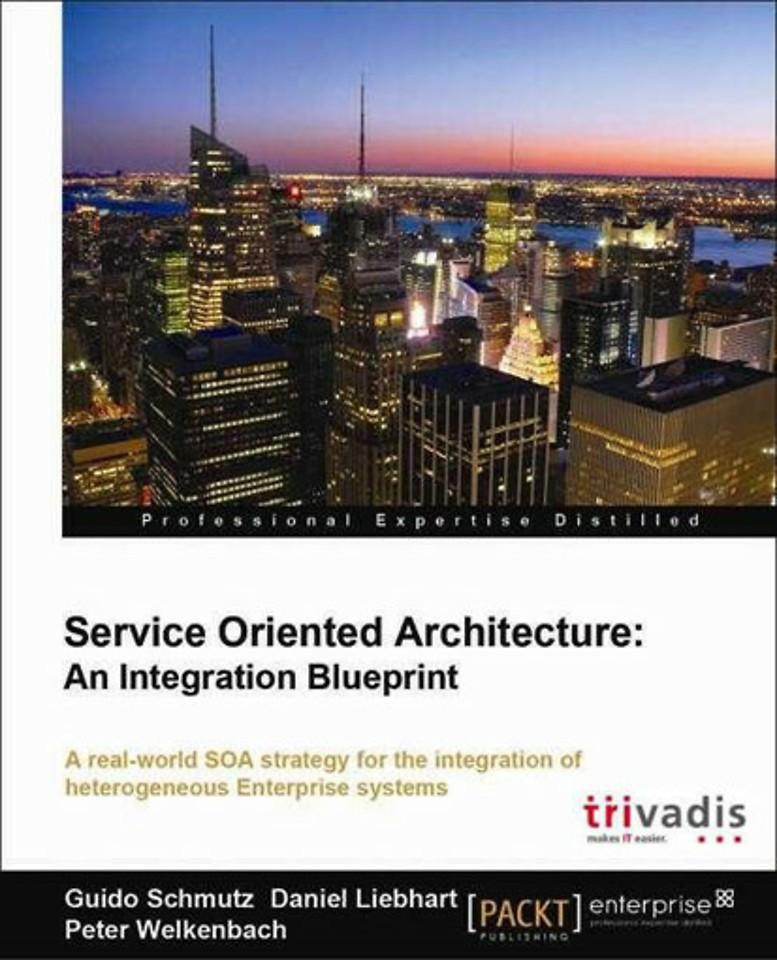 Service-Oriented Architecture: An Integration Blueprint