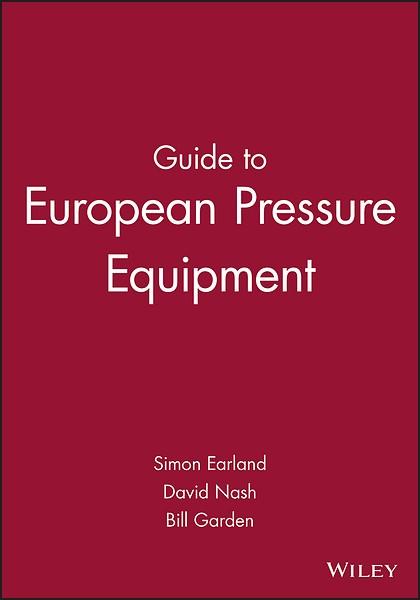 Guide to european pressure equipment simon earland, david nash.