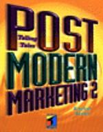 Post Modern Marketing 2