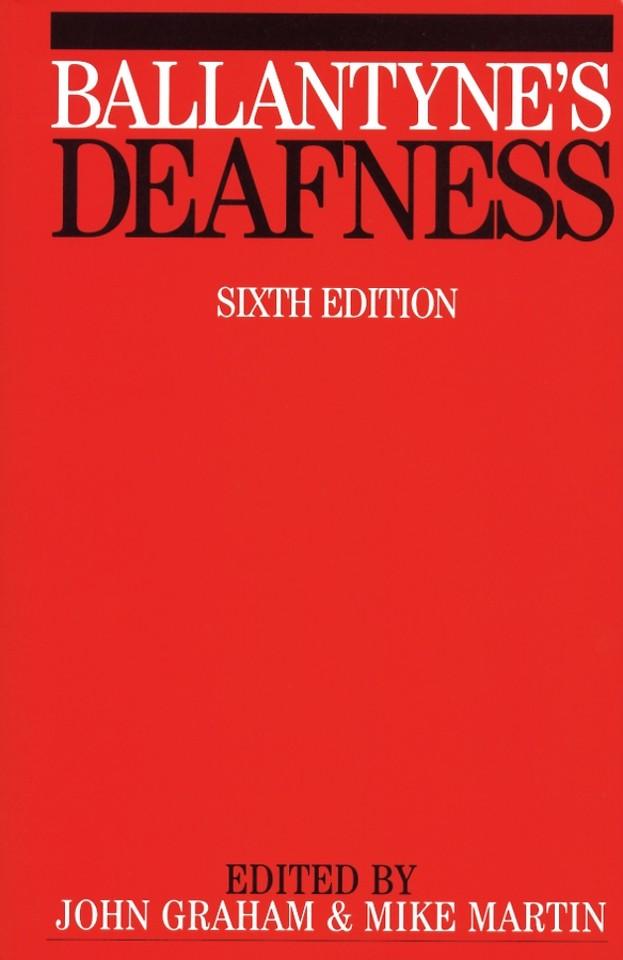 Ballantyne′s Deafness