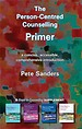 The Person-Centred Counselling Primer: A Steps in Counselling Supplement : 1