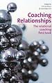 Coaching Relationships: The Relational Coaching Field Book