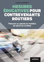 Mesures éducatives pour contrevenants routiers