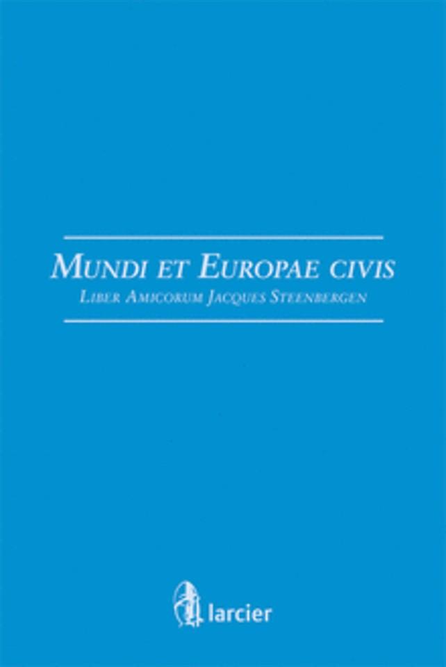 Liber Amicorum Jacques Steenbergen, mundi et Europae civis
