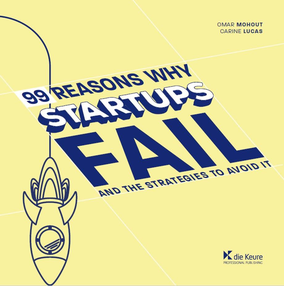 99 Reasons Why Startups Fail
