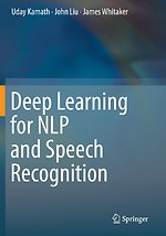 Deep Learning for NLP and Speech Recognition