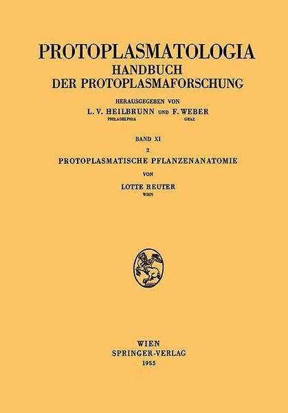 Protoplasmatische Pflanzenanatomie door Lotte Reuter (Boek ...