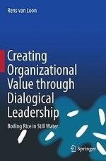 Creating Organizational Value through Dialogical Leadership