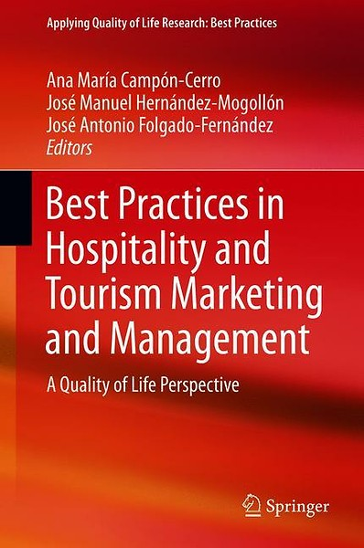 Best Practices in Marketing and their Impact on Quality of Life (Applying Quality of Life Research)