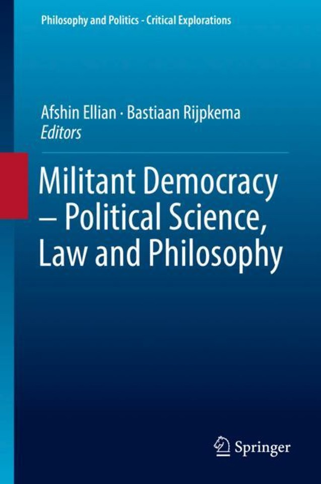 Militant Democracy – Political Science, Law and Philosophy