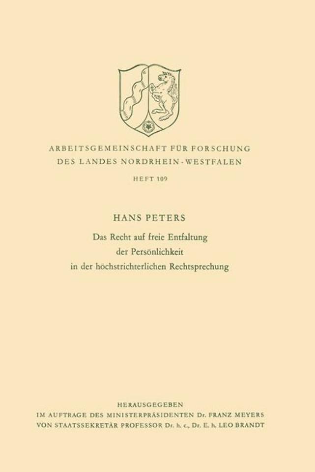 Das Recht auf freie Entfaltung der Persönlichkeit in der höchstrichterlichen Rechtsprechung