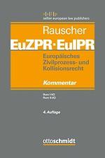 Europäisches Zivilprozess- und Kollisionsrecht EuZPR/EuIPR, Band III