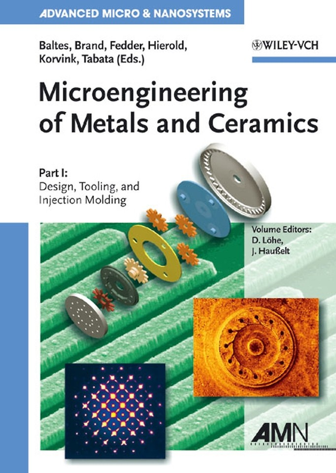 Microengineering of Metals and Ceramics, Part I