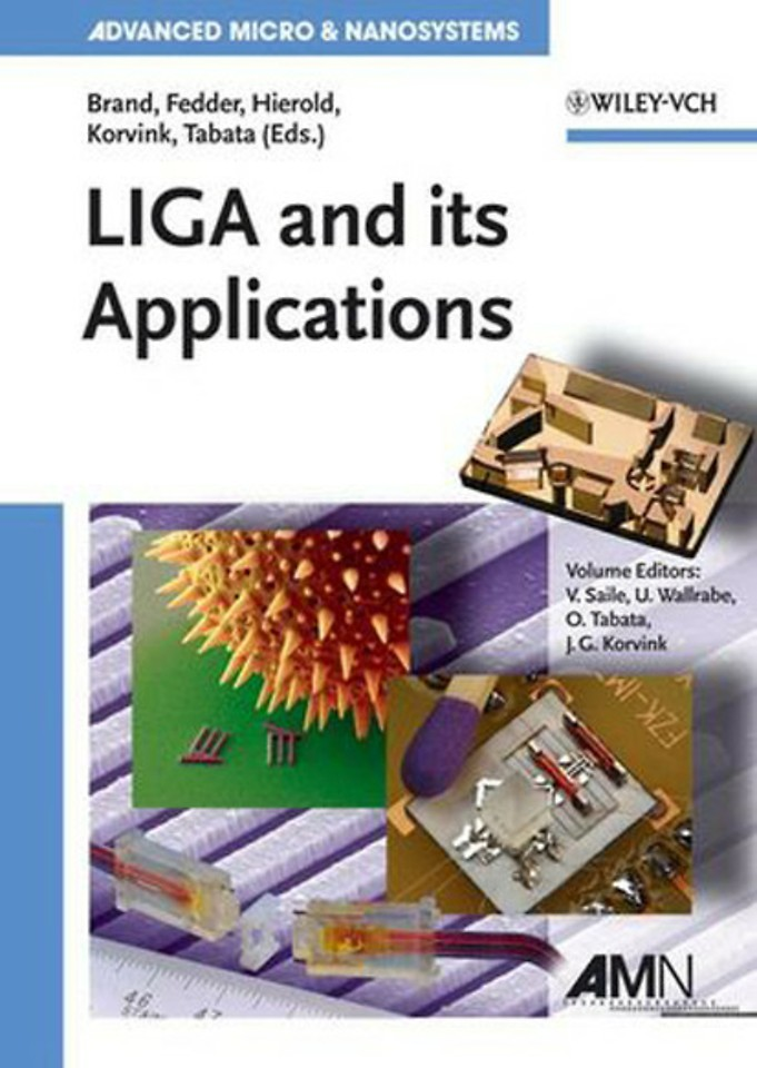 LIGA and its Applications