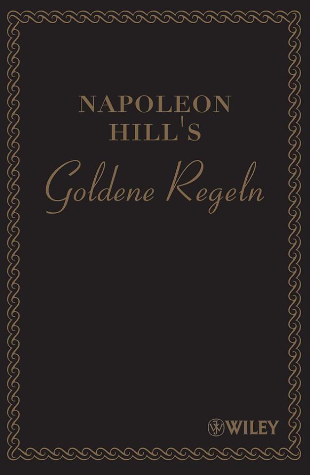 Napoleon Hill′s Goldene Regeln